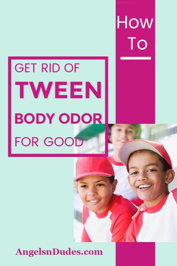 Tween Body Odor